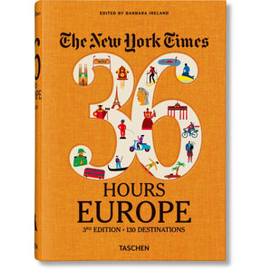 Taschen NYT 36 Hours Europe 3rd Edition / Neighborhood Goods
