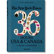 Load image into Gallery viewer, Taschen NYT. 36 Hours. USA & Canada. 3rd Edition / Neighborhood Goods