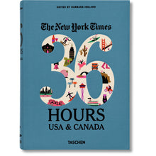 Load image into Gallery viewer, Taschen NYT 36 Hours USA & Canada / Neighborhood Goods
