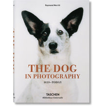 Load image into Gallery viewer, Taschen The Dog in Photography 1839–Today / Neighborhood Goods