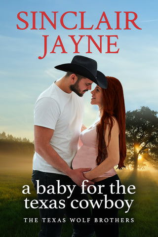A Baby for the Texas Cowboy