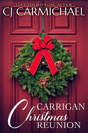 Carrigan Christmas Reunion: A short story
