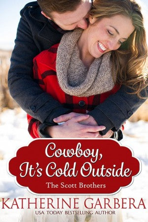 Cowboy, It's Cold Outside