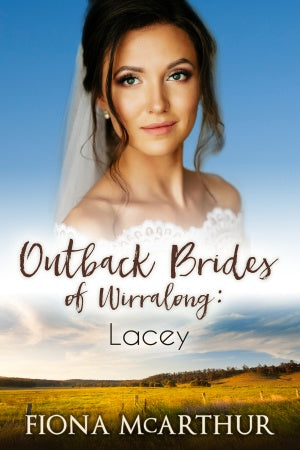 Outback Brides of Wirralong:Lacey