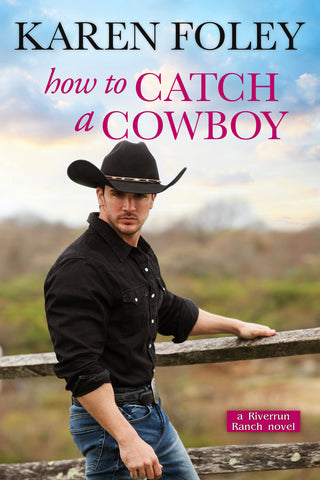 How to Catch a Cowboy