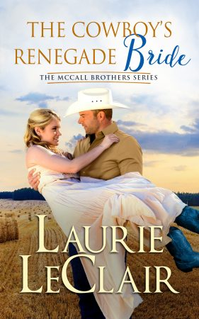 The Cowboy's Renegade Bride