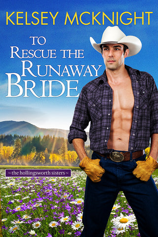 To Rescue the Runaway Bride