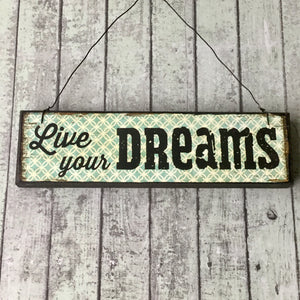 Moroccan patterned sign with 'Live your dreams' and wire to hang.