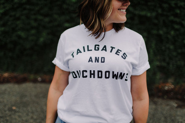 Tailgates & Touchdowns Tee - Large Only