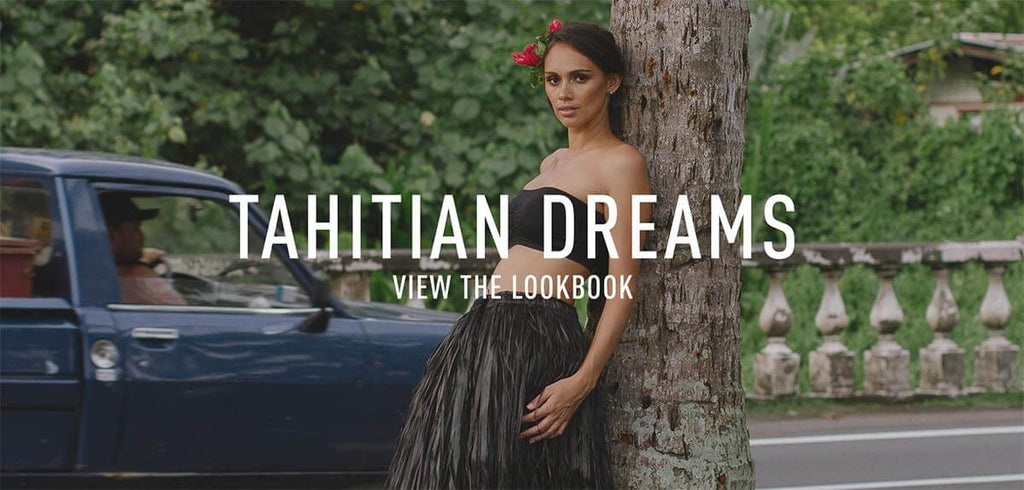 Coco's Trading Post Lookbook: Tahitian Dreams