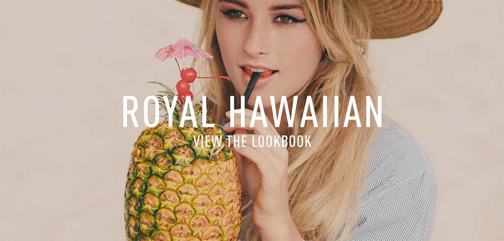 Coco's Trading Post Lookbook: Royal Hawaiian