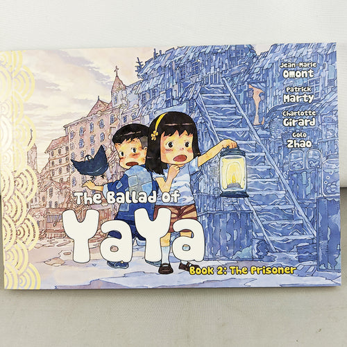 Front cover of The Ballad of Yaya Book 2: The Prisoner. Manga by Jean-Marie Omont, Patricia Marty, Charlotte Girard and Golo Zhao.