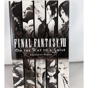 Front cover of Final Fantasy VII: On the Way To a Smile. Novel  by Kazushige Nojima