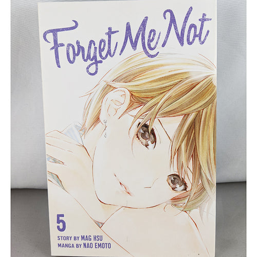 Front cover of Forget Me Not Volume 5. Manga by Mag Hsu and Nao Emoto.