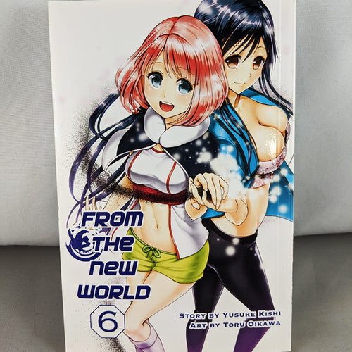 Front cover of From The New World Volume 6. Manga by Yusuke Kishi and Toru Oikawa