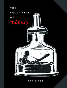 creativity of steve ditko hardcover book