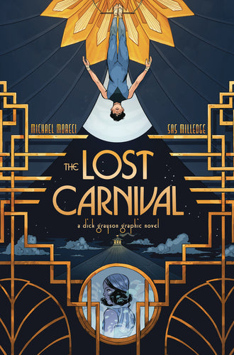 lost carnival a dick grayson graphic novel soft cover