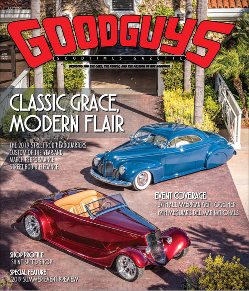 July 2019 Goodguys Goodtimes Gazette