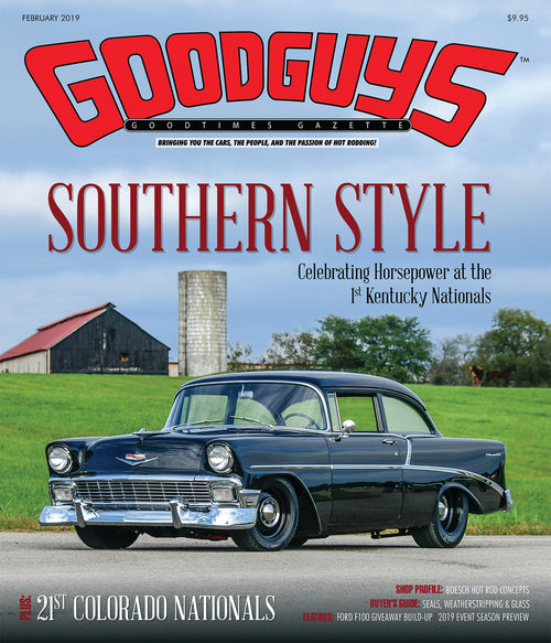 FEBRUARY 2019 GOODGUYS GOODTIMES GAZETTE-Novelties-Shop Goodguys