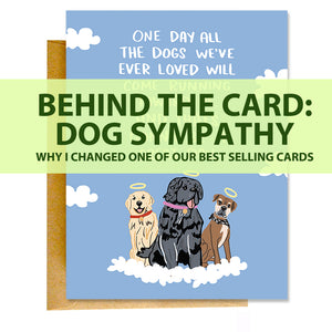 Behind The Dog Sympathy Card by Knotty Cards