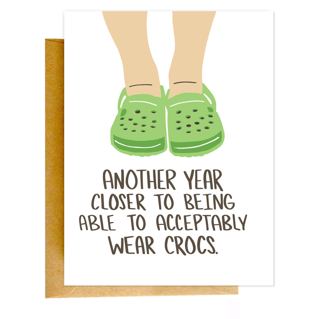 Another Year Closer to Crocs