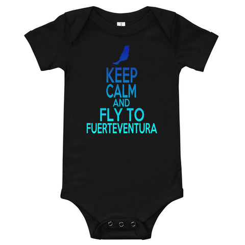 Kurzarm Baby Body - Keep Calm And Fly To Fuerteventura