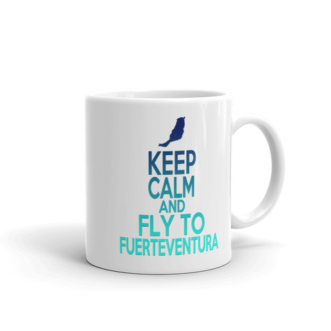 Fuerteventura Tasse - Keep Calm And Fly To Fuerteventura
