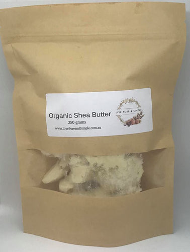 Organic Shea Butter 250g - Live Pure and Simple