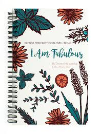 I Am Fabulous: Blends for Emotional Well-Being, by Desiree Mangandog - Live Pure and Simple