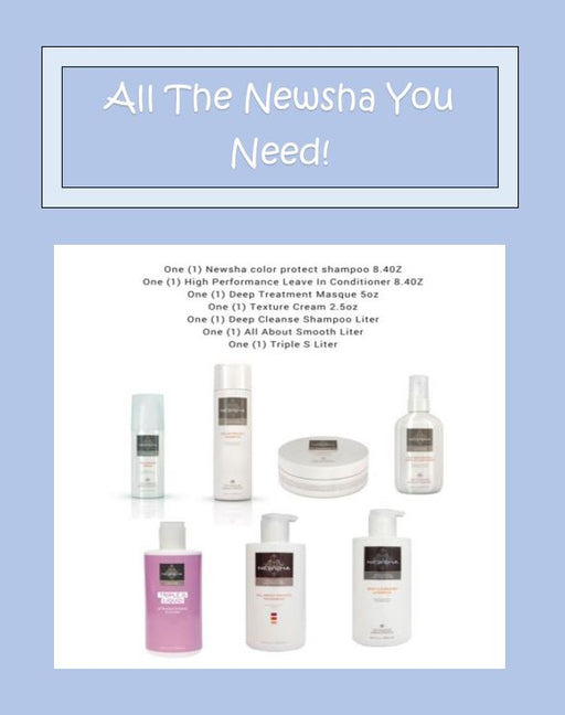 All The Newsha You Need!! | Over $590 Salon Value