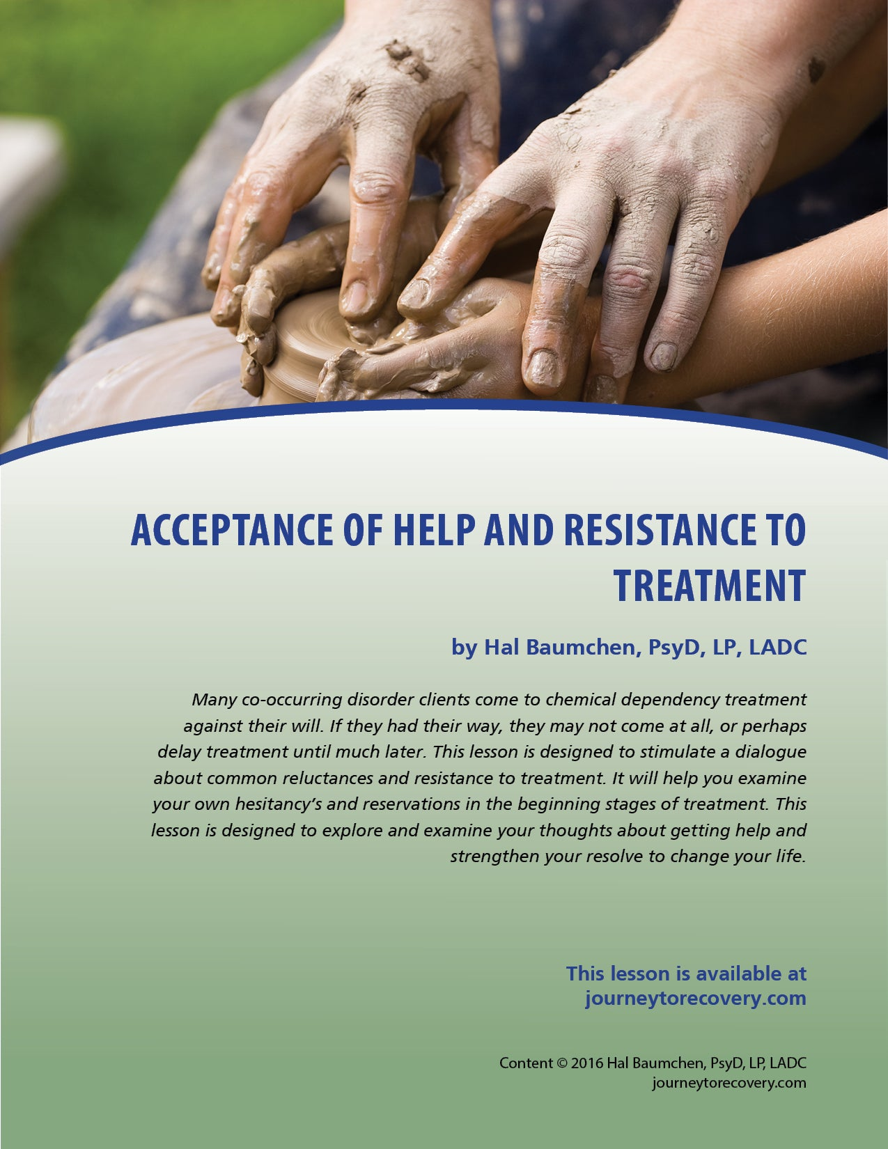 Acceptance of Help and Resistance to Treatment