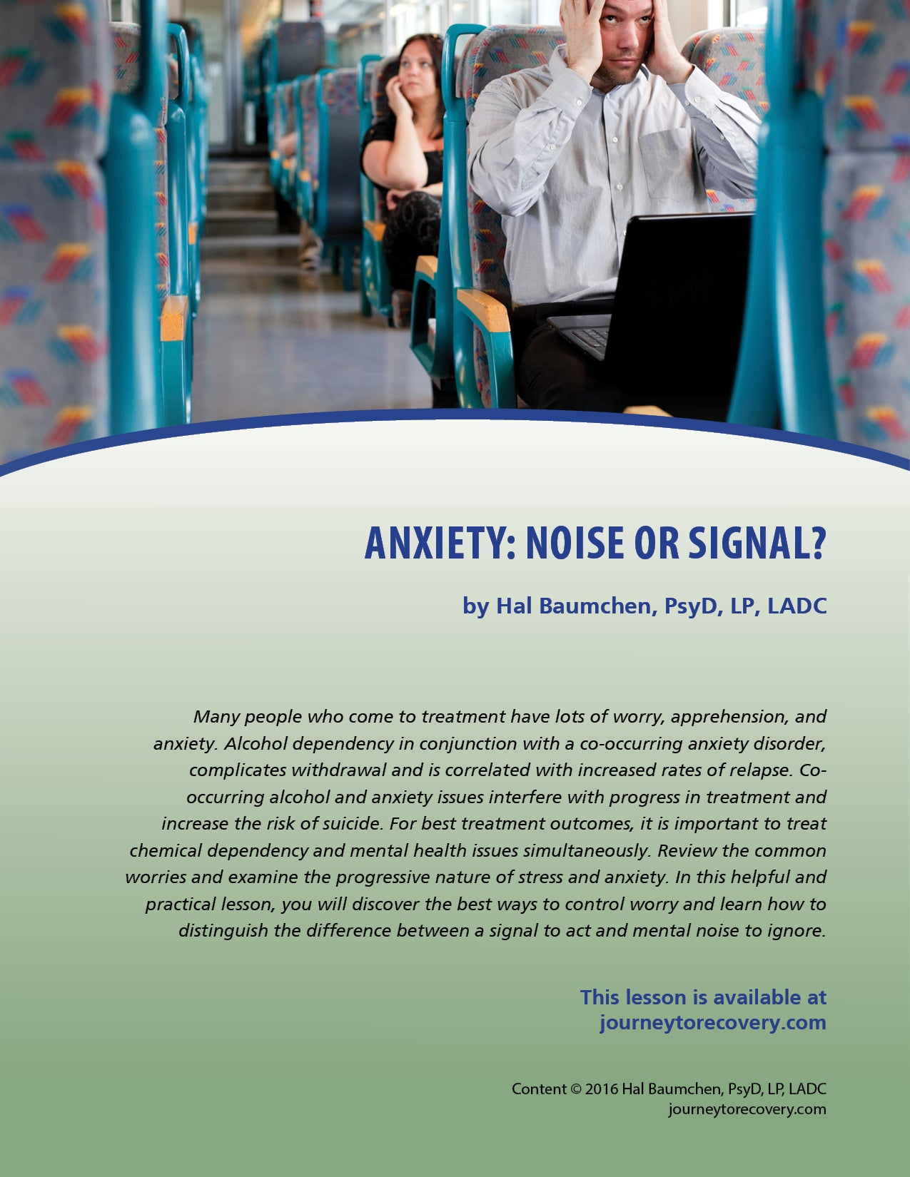 Anxiety: Noise or Signal?