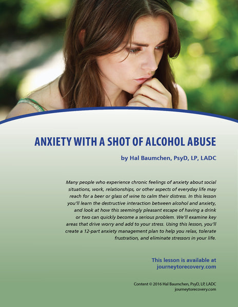 Anxiety with a Shot of Alcohol Abuse