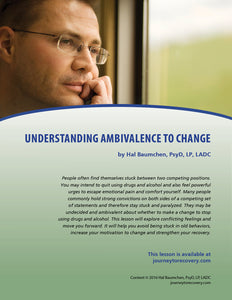 Understanding Ambivalence to Change