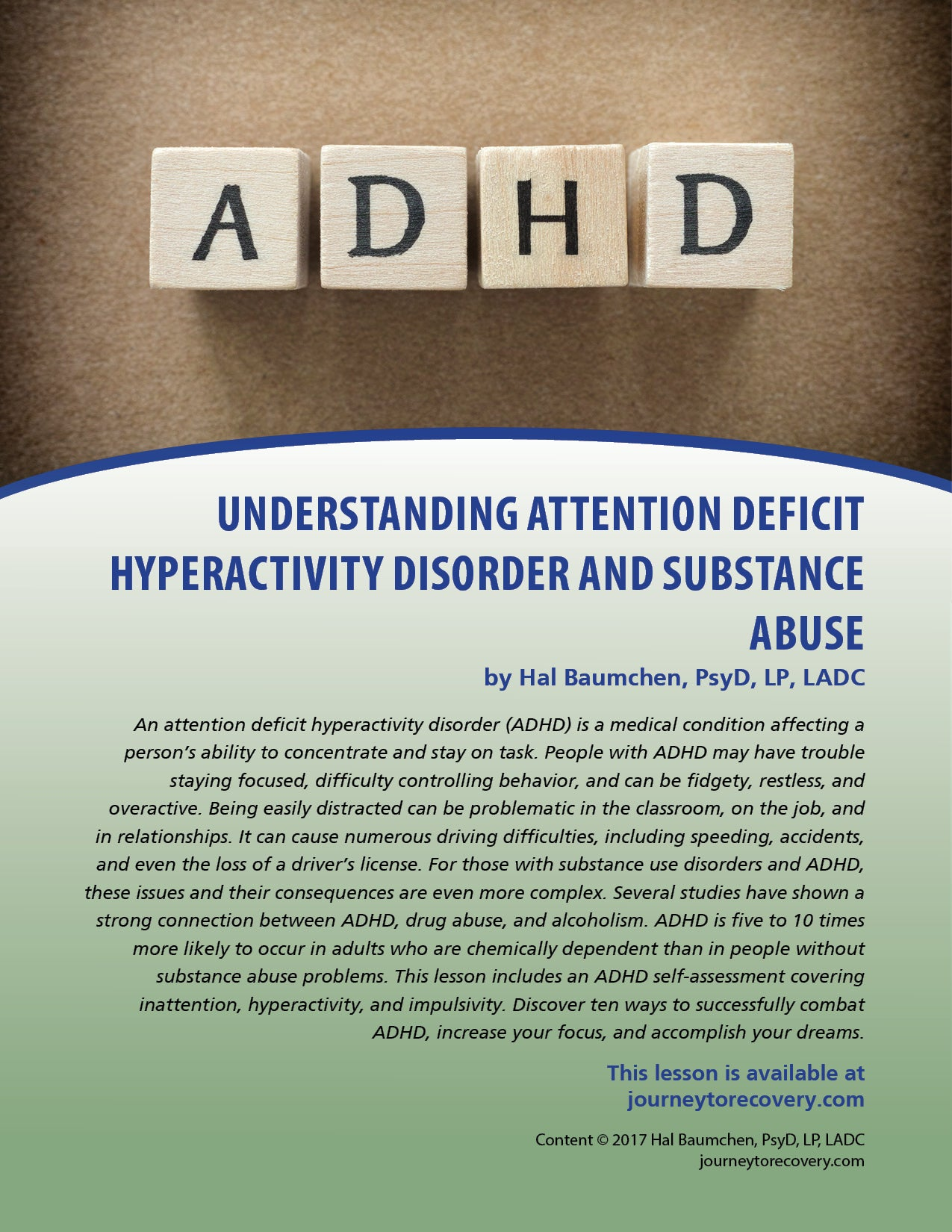 Understanding Attention Deficit Hyperactivity Disorder and Substance Abuse
