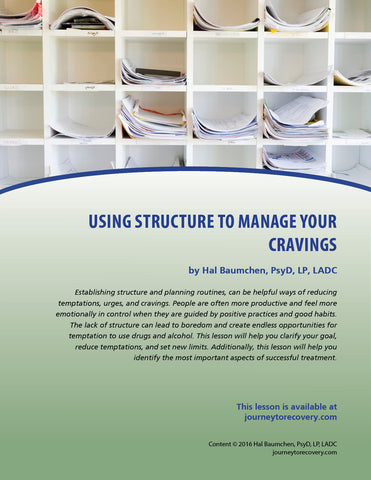 Using Structure to Manage Cravings