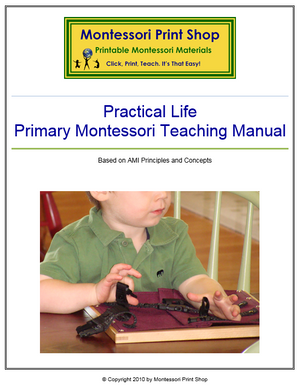 Primary Montessori Practical Life Teaching Manual