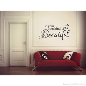 Be Your Own Kind Of Beautiful - Two Little Giggles