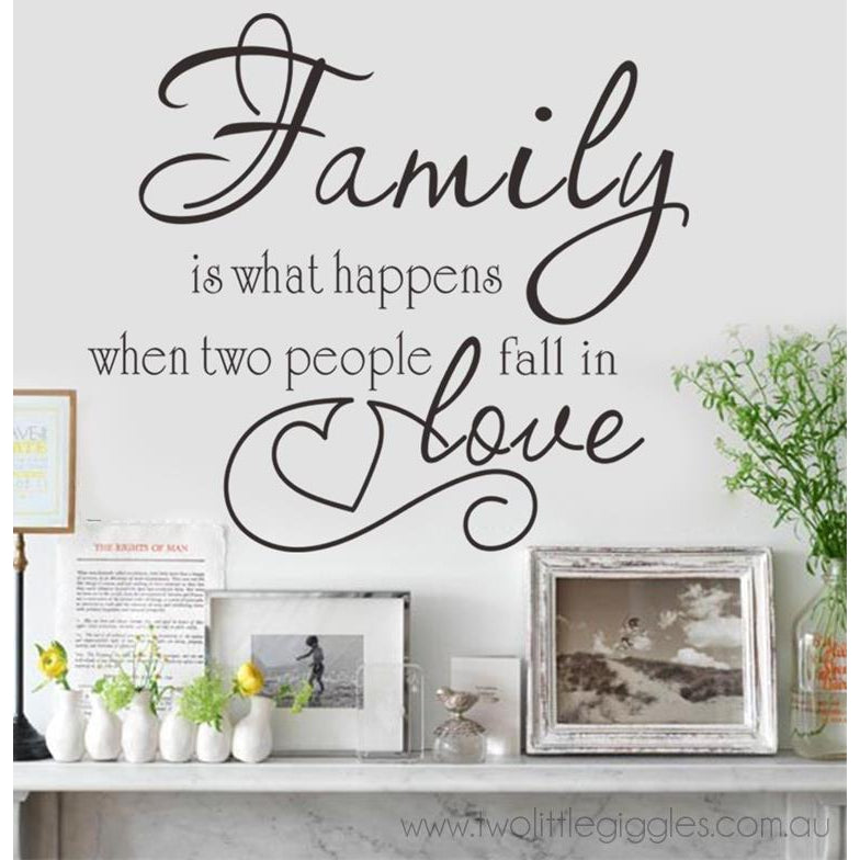 Family is what happens... - Two Little Giggles
