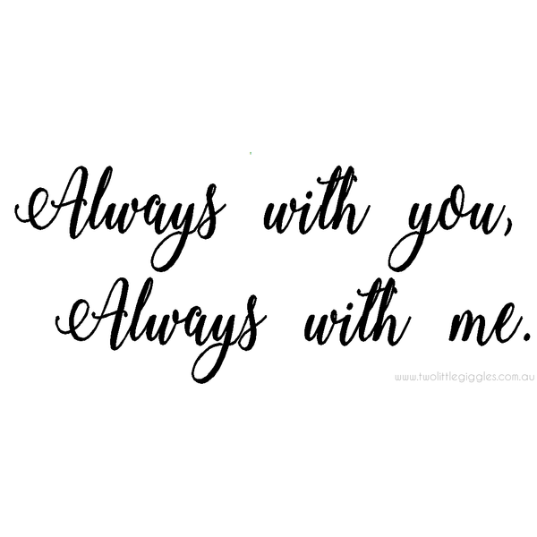 Always with you wall sticker