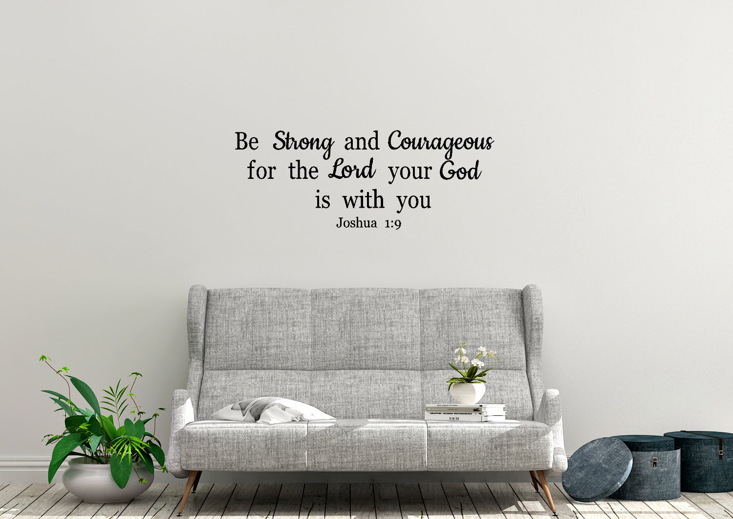 Be strong and courageous 1