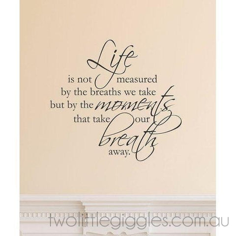Life is not measured - Two Little Giggles