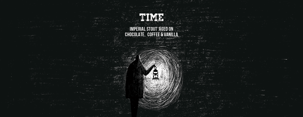 Time. Imperial Stout aged on Chocolate, Coffee and Vanilla