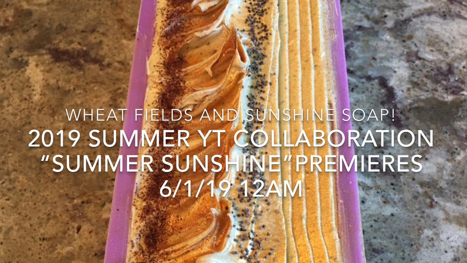 "Summer 2019 YT soap collaboration ""Summer Sunshine"" Wheat Fields and SunShine Soap""!"