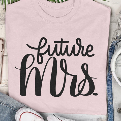Cut File - Future Mrs.