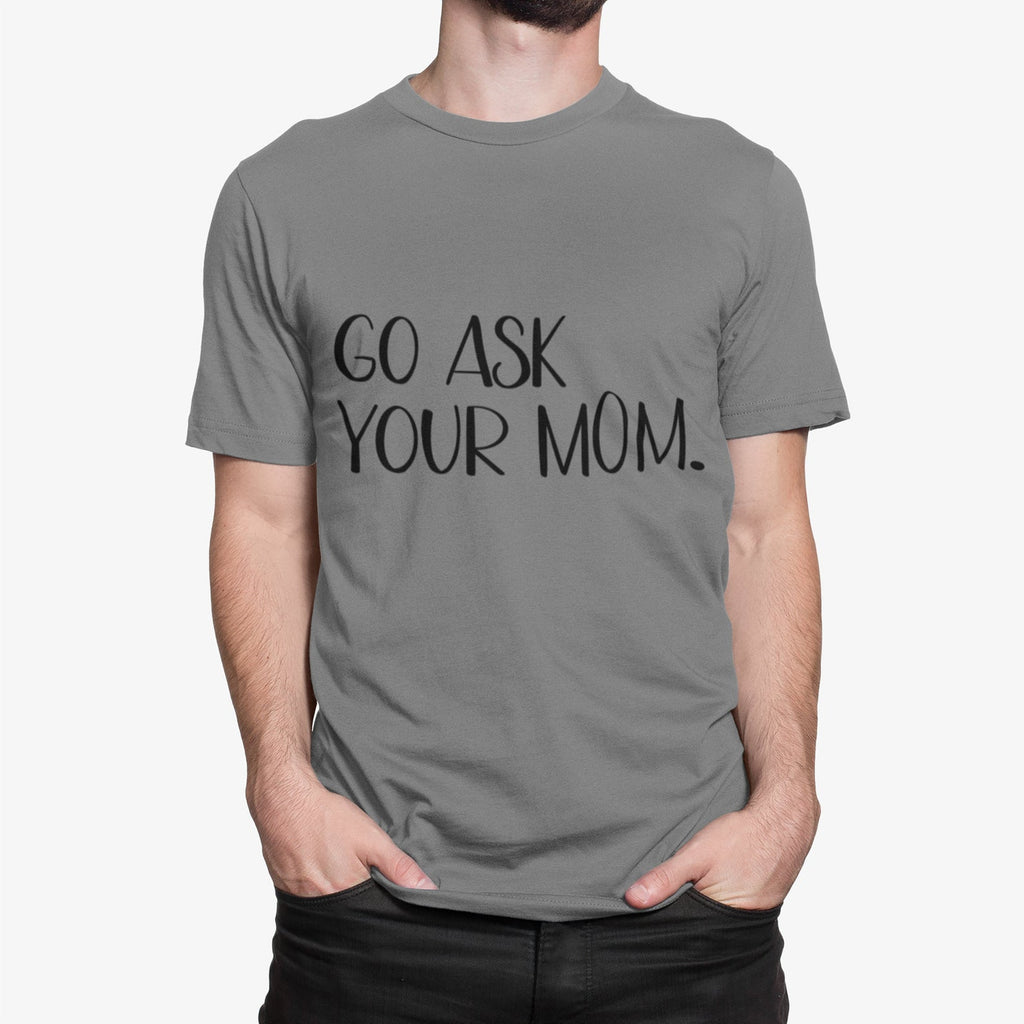 Cut File - Go Ask Your Mom