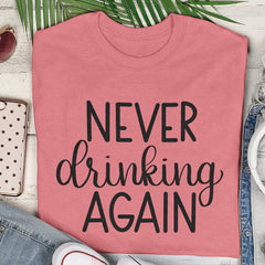 never drinking again cut file