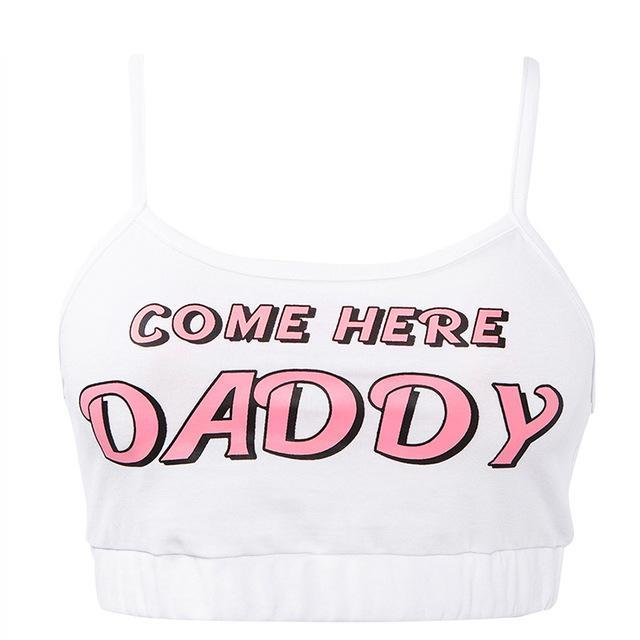 Come Here Daddy Crop Tank