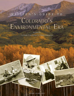 Citizen's Guide to Colorado's Environmental Era