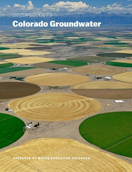 Citizen's Guide to Colorado Groundwater